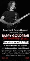 Barry Goudreau Original/Formerly of Boston w/Tim...