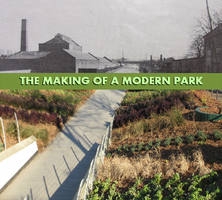 The Making of a Modern Park