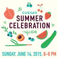 CUESA's 5th Annual Summer Celebration