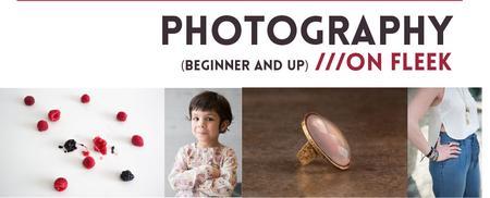 Photography On Fleek (DSLR Photography: Beginner and...
