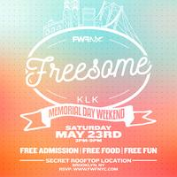 FREESOME (Memorial Day Weekend)