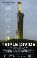 The Cinema Exchange Presents TRIPLE DIVIDE