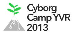 Cyborg Camp YVR