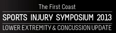 2013 First Coast Sports Injury Symposium