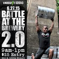 "CrossFit SOBRO Throwdown #10 - ""Battle at the Brewery..."