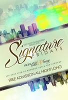 Signature Fridays