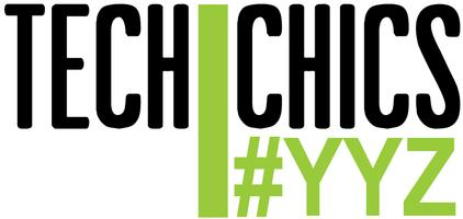 Tech Chics YYZ - Launch Event