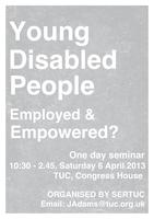 Young Disabled People - Employed and Empowered?