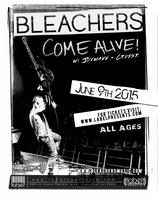 Bleachers Come Alive Tour