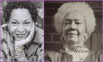 A Day with Dr. Frances Cress Welsing & Dr. Joy DeGruy