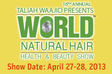 TALIAH WAAJID WORLD NATURAL HAIR HEALTH & BEAUTY SHOW...