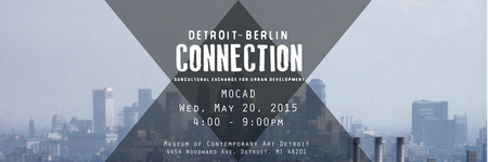 The Detroit-Berlin Connection 2nd Annual Conference