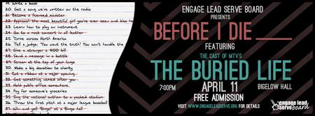 Engage Lead Serve Board Presents: MTV's The Buried Life