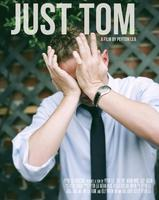 """Just Tom"" Movie Premiere"