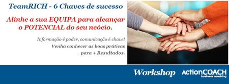 Workshop - TeamRICH 6 Chaves para o Sucesso!