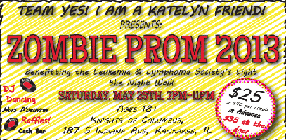 Zombie Prom 2013 Presented by Yes! I am a Katelyn Friend!,...