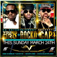 AG Entertainment Presents Young Dro + Rocko + Cap1 ::...