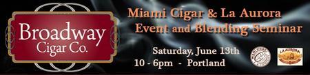 Miami Cigar & La Aurora Cigar Event and Blending...