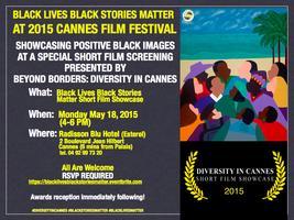 Black Lives Black Stories Matter at Cannes Film...