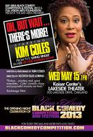 """Oh, But Wait...There's More!"" starring Kim Coles in..."