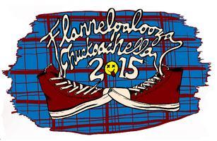 TICKETS AT DOOR - Flannelpalooza Chuckoachella