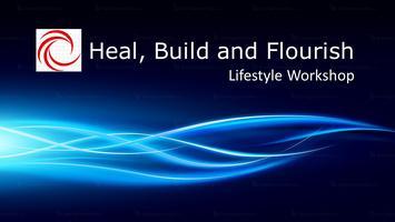 Heal Build and Flourish Workshop - Chalfont Pa