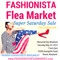 May 23 Super Saturday Sale Fashionista Flea Market...