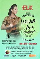 ELK LIVE Presents: MARIANA VEGA in Houston, TX w/David...