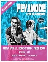 FevaMode Live @ The House of Blues - Parish Room