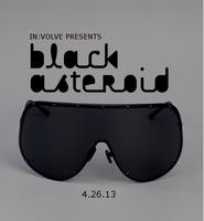 In:volve Presents - BLACK ASTEROID...