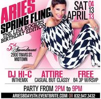Aries Spring Fling Saturday Daytime Party 4.13.13 at...