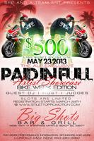 The All Exclusive Paid In Full Artist Showcase ( Bike week...