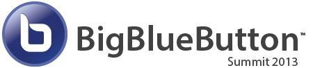 BigBlueButton Spring Summit 2013