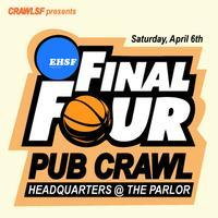 """Final Four"" Pub Crawl + Giants Opening Weekend"