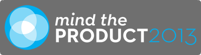 Mind the Product 2013
