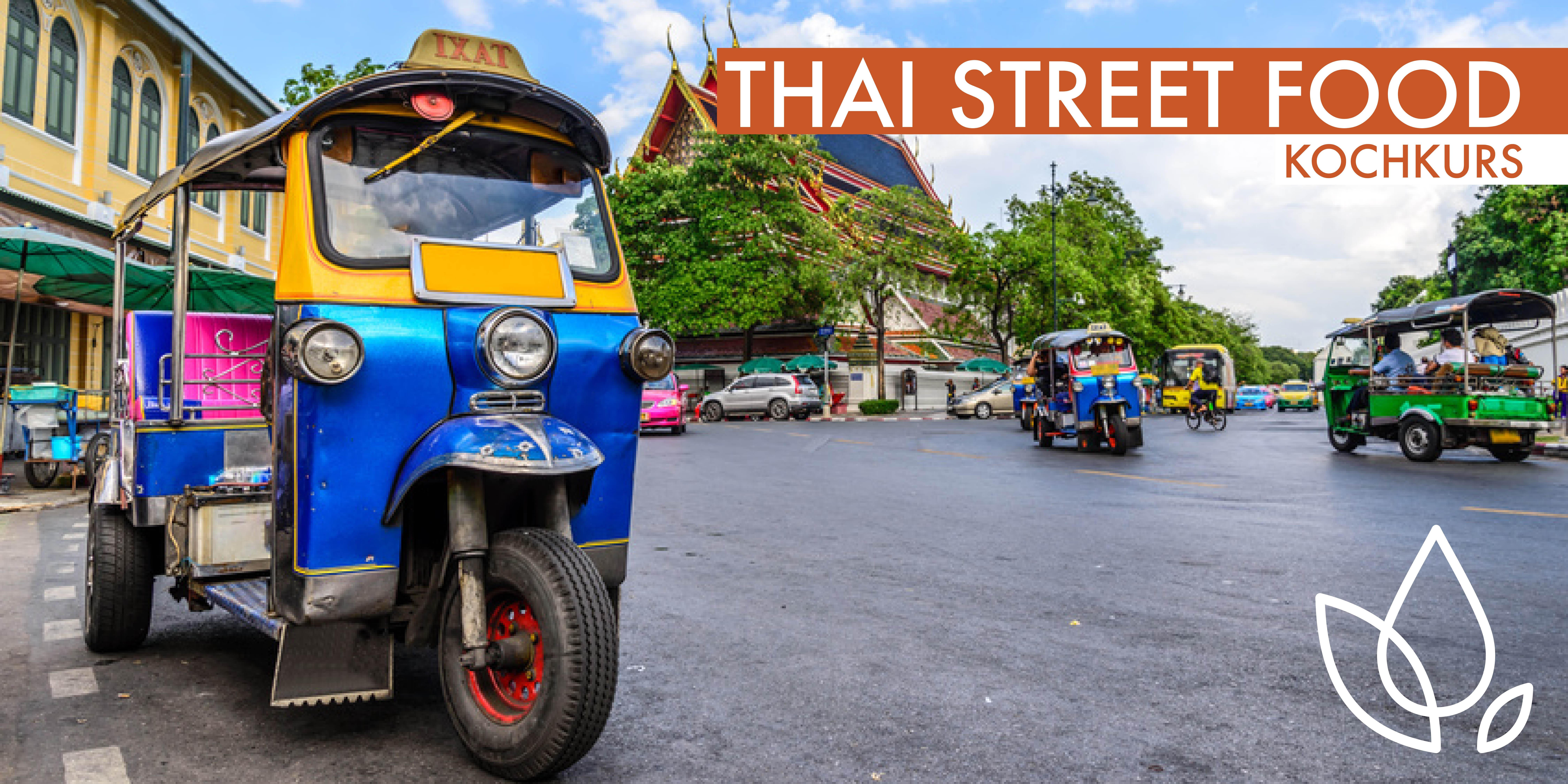 THAI STREET FOOD - KOCHKURS