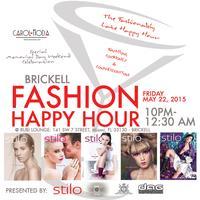 Brickell Fashion Happy Hour