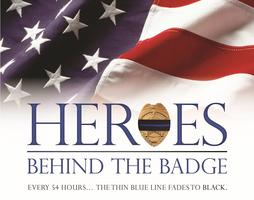 Heroes Behind the Badge Screening - featuring film Producer Bill...