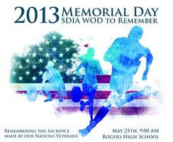 2013 SDIA Memorial Day WOD to Remember