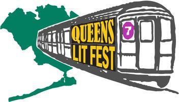 Queens NYC Lit Fest - Poetry, Prose, Spoken Word @ LIC...