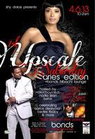 Upscale Saturdays--Aries Edition--CEDES F. BABY...