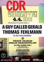 CDR Berlin with A Guy Called Gerald + Thomas Fehlmann
