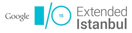 Google I/O Extended Istanbul 2015
