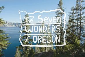 Marketing Oregon: Travel Oregon Redefines the 7 Wonders