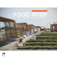 Raise the 'FOOD' ROOF Benefit