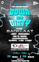 Down & Dirty feat. BADKLAAT