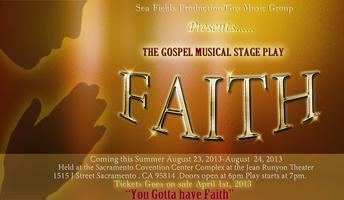 "The Gospel Musical Stage Play ""FAITH"""