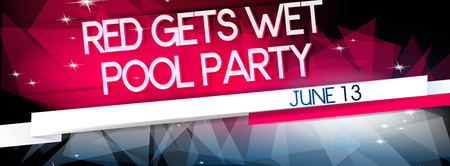 RED GETS WET - The Official Summer Kick Off Pool Party