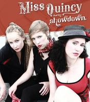 Miss Quincy & The Showdown