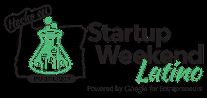Portland Startup Weekend Latino June 26-28, 2015